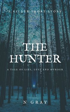 Buy The Hunter by N Gray and Read this Book on Kobo's Free Apps. Discover Kobo's Vast Collection of Ebooks and Audiobooks Today - Over 4 Million Titles! Still In Love, Free Books, Short Stories, Thriller, Lust, Audiobooks, Ebooks, This Book, Author