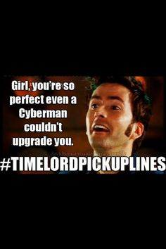Timelord pickup lines
