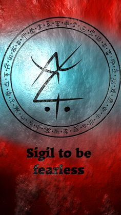 Sigil to be fearless