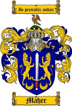 MAHER FAMILY CREST - COAT OF ARMS gifts at www.4crests.com