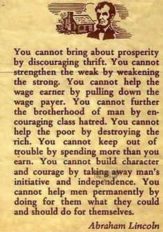 How times have changed. Abraham Lincoln speaks against the Democrat thinking of today.