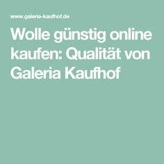 Wolle günstig online kaufen: Qualität von Galeria Kaufhof