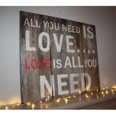 Large Wooden All You Need Is Love Artwork - Wedding Gift from the gifted penguin UK Barn Parties, Perfect Love, Love Signs, Dream Decor, Quote Posters, All You Need Is Love, Boy Room, Cool Artwork, My Dream Home