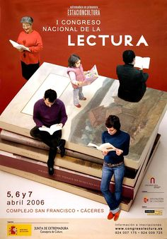 I Congreso Nacional de la Lectura: Extremadura en primavera. Estación cultura. 5,6 y 7 abril 2006. Complejo San Francisco. Cáceres (2006)