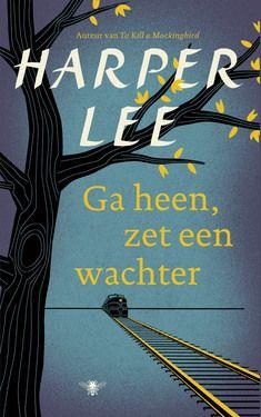 22/53: Ga Heen, Zet Een Wachter - Harper Lee. Mooi tijdsbeeld, maar niet zo meeslepend als Spaar de Spotvogel.