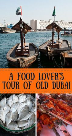 Old Dubai and great eats - a different perspective of a modern city.