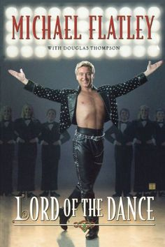 Lord of the Dance by Michael Flatley. $22.95. Publisher: Touchstone; Reprint edition (January 9, 2007). Author: Michael Flatley