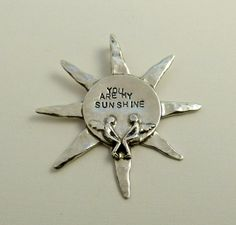 You Are My Sunshine  Up cycled Sterling and PMC  - Pendant