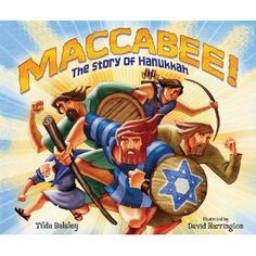 Book, Maccabee! The Story of Hanukkah by Tilda Balsly