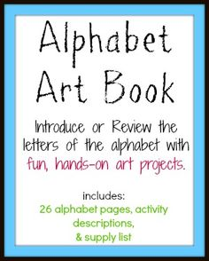 Alphabet Art Book: Introduce or Review the ABCs with fun, hands-on art projects. FREE individual files or purchase bundle for $1.25