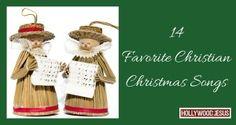 14 Favorite Christian Christmas Songs