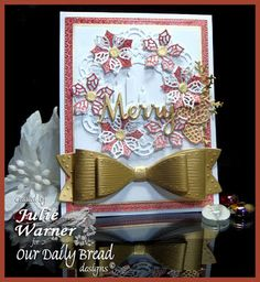 Our Daily Bread Designs Custom Dies: Merry Christmas, Large Bow, Medium Bow, Windowsill Candles, Flourished Star Pattern, Doily, Lovely Leaves, Peaceful Poinsettia, Merry Mosaics, Pinecones, Our Daily Bread Designs Paper Collection: Christmas 2015