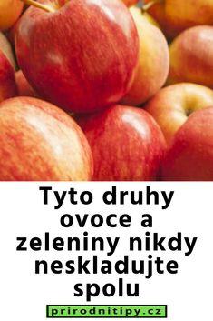 Tyto druhy ovoce a zeleniny nikdy neskladujte spolu Natural Medicine, Peach, Fruit, Food, Essen, Peaches, Meals, Natural Home Remedies, Yemek