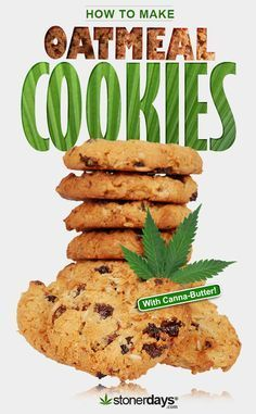 Stoner Cookbook- How to Make Oatmeal Cookies with Marijuana. Oatmeal cookies provide such a hearty bite that it's hard not to fall in love with them, especially when. Weed Recipes, Marijuana Recipes, Cannabis Edibles, Cooking Recipes, Cannabis Oil, Recipies, Cooking Ribs, Cooking Steak, Marijuana Plants