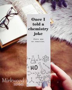 Bookmarks For Books, Creative Bookmarks, Cute Bookmarks, Paper Bookmarks, Crochet Bookmarks, Bookmarks Quotes, Chemistry Puns, Science Puns, Science Gifts