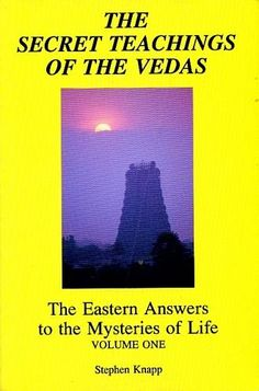 Stephen Knapp - The Secret Teachings of the Vedas