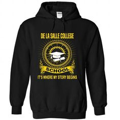 De La Salle College - Its where my story begins! - #gifts for guys #cool gift. CHECK PRICE => https://www.sunfrog.com/No-Category/De-La-Salle-College--Its-where-my-story-begins-4191-Black-Hoodie.html?68278