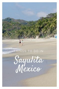 What to do Sayulita and the Riviera Nayarit area of Mexico. Learn to surr, visit the Marietas Islands, A day trip to La Cruz de Huanacaxtle, and shopping in Bucerias.