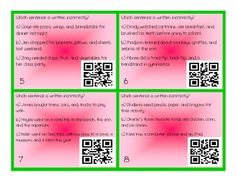 This set includes the following:*Instructions*20 QR Code / Task Cards on commas in a series*Answer Sheet*Answer KeyThis set will be a hit with your students.  This is a great way to get your students hands on with technology.  If you don't have the technology to support the QR Codes then you can just use this activity as task cards or a scoot activity.