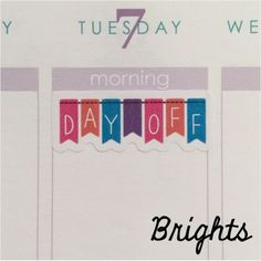 """1.5"""" day off bannerstickers to fit in the weekly boxesof your ECLP/Happy planner. 32 stickers per sheet. The Sassy Planner's stickersare digitally printed o"""