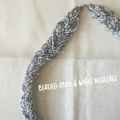 Flash Sale! Beaded gray & white necklace beaded necklace. Jewelry Necklaces