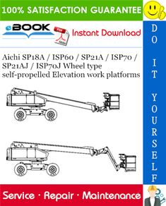 Aichi / / / / / Wheel type self-propelled Elevation work platforms Service Repair Manual Electric Circuit, Aichi, Windows Operating Systems, Repair Manuals, You Can Do, Platforms, Self, Type