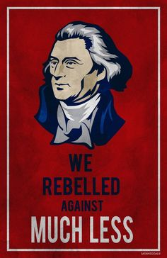We rebelled against much less | Anonymous ART of Revolution