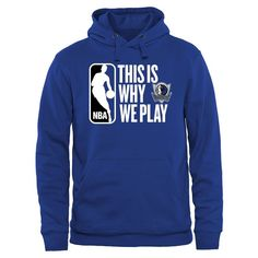 Dallas Mavericks This Is Why We Play Pullover Hoodie - Royal