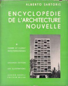 Encyclopédie de l'architecture nouvelle. v. 2, Ordre et climat nordiques / Alberto Sartoris. Signatura: 733 SAR  Na biblioteca: http://kmelot.biblioteca.udc.es/record=b1525693~S1*gag