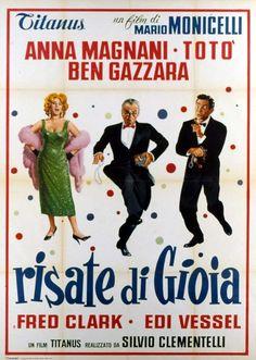 Risate di gioia 1960 di Mario Monicelli con Interpreti e personaggi Totò, Anna Magnani, Ben Gazzara e Fred Clark.
