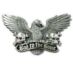 BAD TO THE BONE BUCKLE