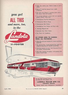 This ad makes the trailer look huge. Vintage Rv, Vintage Caravans, Vintage Travel Trailers, Vintage Vans, Vintage Campers, Vintage Posters, Airstream, Vintage Advertisements, Ads