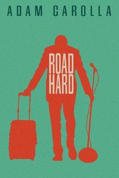 Watch Road Hard (2015) Full Movie