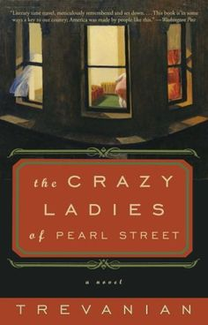 The Crazyladies of Pearl Street: A Novel by Trevanian http://www.amazon.com/dp/1400080371/ref=cm_sw_r_pi_dp_JOFvvb0QG3RDC