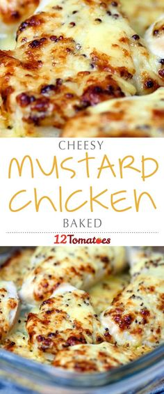 Cheesy Baked Mustard Chicken