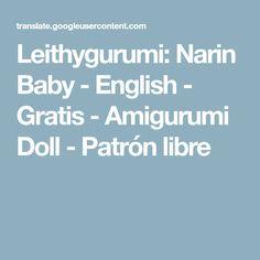 Leithygurumi: Narin Baby - English - Gratis - Amigurumi Doll - Patrón libre