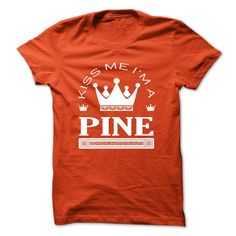 TO2803 1 Kiss Me I Am PINE Queen Day T-Shirts, Hoodies. ADD TO CART ==► https://www.sunfrog.com/Automotive/TO2803_1-Kiss-Me-I-Am-PINE-Queen-Day-2015-lwrajbxhme.html?id=41382