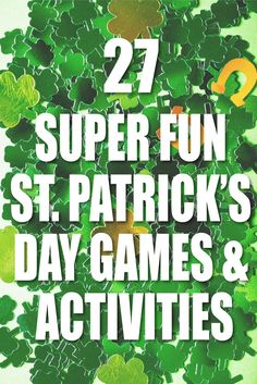 The best St. Patrick's Day games for kids, adults, and all ages! All kinds of St. Patrick's Day activities for a party, classroom party, or at home! patricks day ideas for adults 23 Super Fun St. Patrick's Day Activities for Families - Play Party Plan