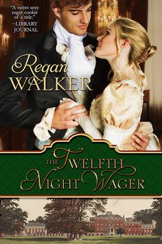 The Twelfth Night Wager.a Regency house party, a murder and a redheaded rake! Dowager Countess, Twelfth Night, Story Setting, Gowns Of Elegance, Historical Romance, Period Dramas, A Christmas Story, White Man, House Party