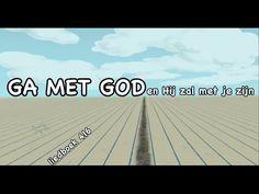 Ga met God en Hij zal met je zijn (met tekst) - liedboek 416 - YouTube