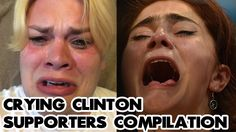 CRYING CLINTON SUPPORTERS COMPILATION - BUTTHURT SJW'S DONALD TRUMP WIN ...