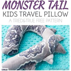 Monster Tail Kid's Travel Pillow Free pattern and tutorial. Sewing Pillows, Diy Pillows, Kids Travel Pillows, Monster Tail, Dinosaur Pattern, Neck Pillow, Travel With Kids, Free Pattern, Dinosaur Stuffed Animal