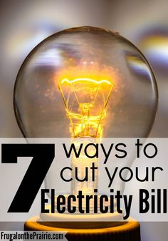 Summer is almost here. Are you ready for your electricity bill to go up? Here are 7 tips to lower your bill.