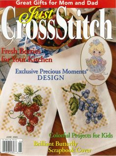 Just Cross Stitch 2003 (вышивка крестиком) Scrapbook Cover, Cross Stitch Magazines, Just Cross Stitch, Great Gifts For Mom, Precious Moments, Projects For Kids, Mom And Dad, Berries, Tableware