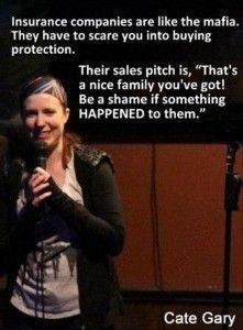 Insurance scare tactics