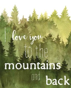 I love you to the mountains and back Tree by BlueDoorArtPrints