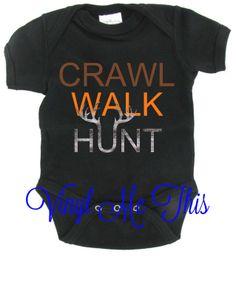 """heat transfer vinyl """"crawl walk hunt"""" onsie"""