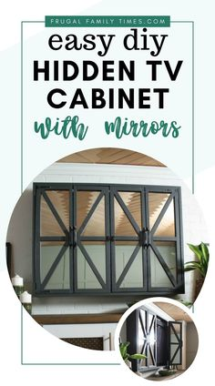 Tired of your television always being the center focal point of design? Make this DIY Easy, Rustic Hidden TV Cabinet with Mirrors tutorial that includes pictures for a step-by-step instructions on how to build your own Joanna Gaines and Pottery Barn inspired cabinets with doors. | Frugal Family Times | #diyfurniture #farmhouse #livingroom #tv #hidetv