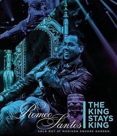 Santos, Romeo : Romeo Santos: The King Stays King - Sold Out from Madison Square Garden