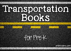 Great website with a variety of resources and activities for a Pre-K Transportation Unit includes songs, books, fine and gross motor, tactile activities, etc.